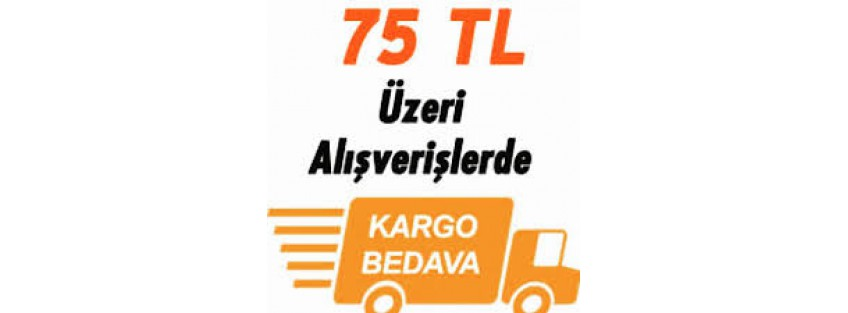 75 tl üzeri alışverişlerde Ücretsiz Kargo
